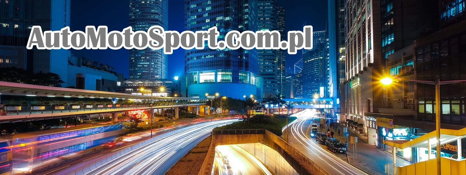 AutoMotoSport.com.pl - Wszystko co związane z motoryzacją